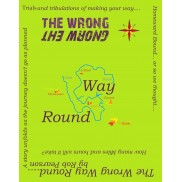 The Wrong Way Round Book