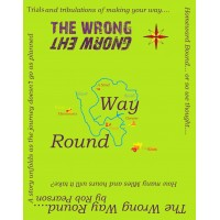 The Wrong Way Round